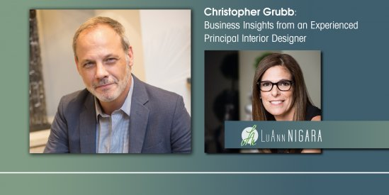 LuAnn Nigara Podcast | Christopher Grubb: Business Insights